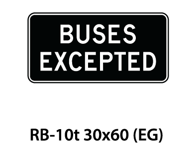 Regulatory Sign - RB-10t
