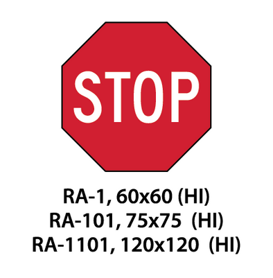 Regulatory Sign - RA-1 / RA-101 / RA-1101