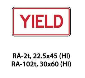 Regulatory Sign - RA-2t / RA-102t