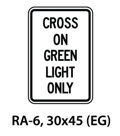 Regulatory Sign - RA-6