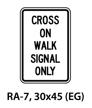 Regulatory Sign - RA-7