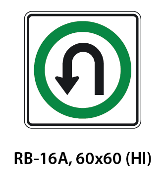 Regulatory Sign - RB-16A