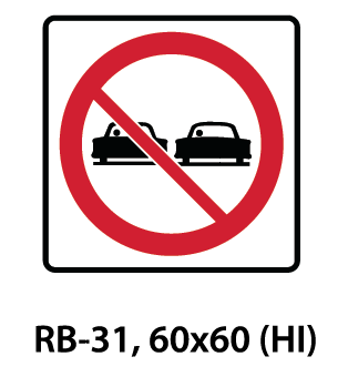 Regulatory Sign - RB-31