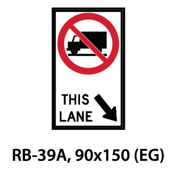 Regulatory Sign - RB-39A