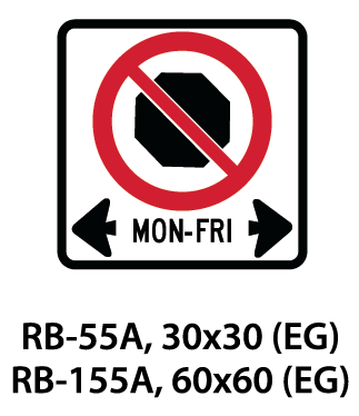 Regulatory Sign - RB-55A / RB-155A