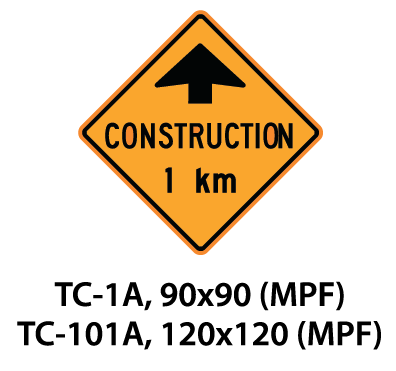 Temporary Conditions Sign - TC-1A / TC-101A