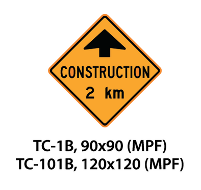 Temporary Conditions Sign - TC-1B - 101B