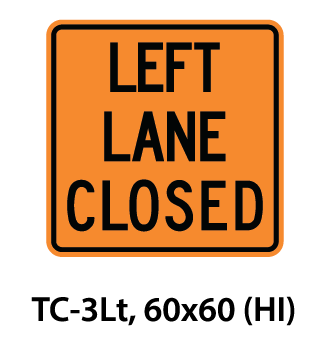 Temporary Conditions Sign - TC-3Lt