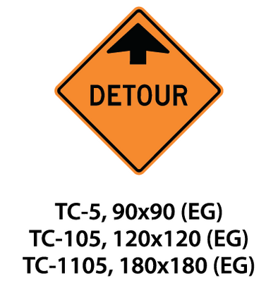 Temporary Conditions Sign - TC-5 / TC-105 / TC-1105
