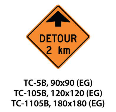 Temporary Conditions Sign - TC-5B / TC-105B / TC-1105B