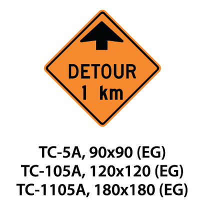Temporary Conditions Sign - TC-5A / TC-105A / TC-1105A