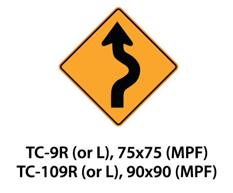 Temporary Conditions Sign - TC-9R(or L) / TC-109R (or L)