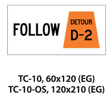 Temporary Conditions Sign - TC-10 / TC-10-OS