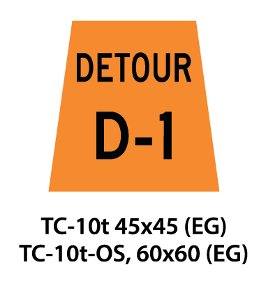 Temporary Conditions Sign - TC-10t / TC-10t-OS