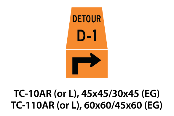 Temporary Conditions Sign - TC-10AR (or L) / TC-110AR (or L)