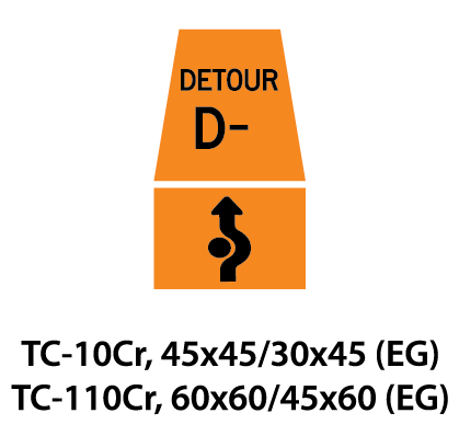 Temporary Conditions Sign - TC-10Cr / TC-110Cr