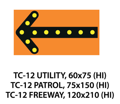 Temporary Conditions Sign - TC-12 (Utility / Patrol / Freeway)