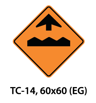 Temporary Conditions Sign - TC-14