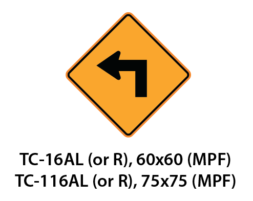 Temporary Conditions Sign - TC-16AL (or R) / TC-116AL (or R)