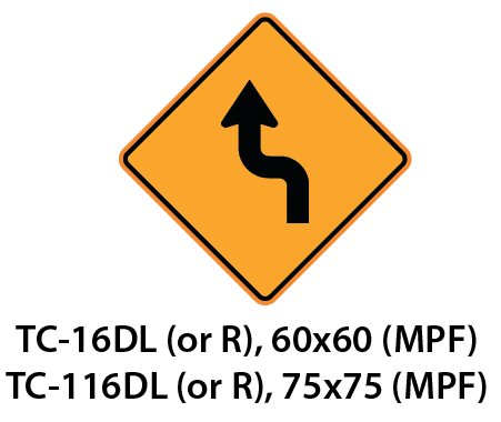 Temporary Conditions Sign - TC-16DL (or R) / TC-116DL (or R)