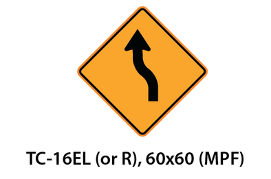 Temporary Conditions Sign - TC-16EL (or R)