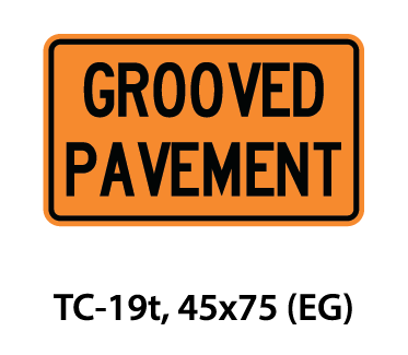 Temporary Conditions Sign - TC-19t