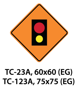Temporary Conditions Sign - TC-23A / TC-123A