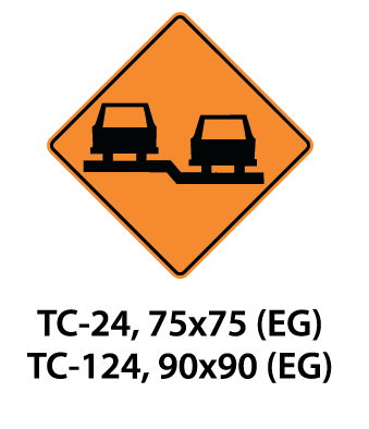 Temporary Conditions Sign - TC-24 / TC-124