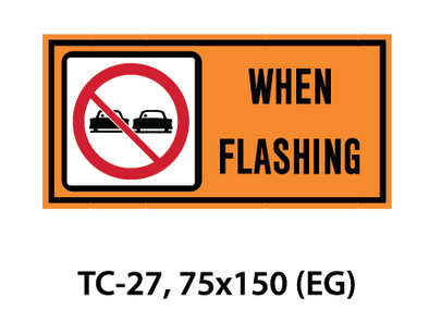 Temporary Conditions Sign - TC-25L (or R)