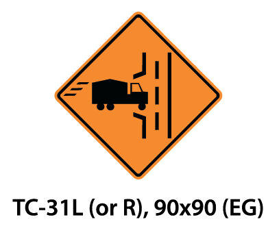 Temporary Conditions Sign - TC-31L (or R)