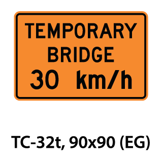 Temporary Conditions Sign - TC-32t