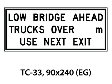 Temporary Conditions Sign - TC-33