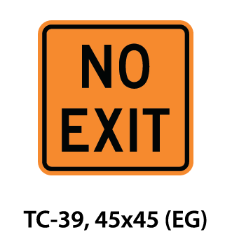 Temporary Conditions Sign - TC-39