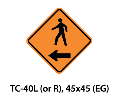 Temporary Conditions Sign - TC-40L (or R)