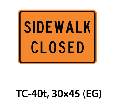 Temporary Conditions Sign - TC-40t