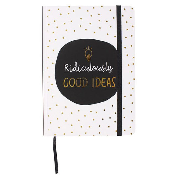A5 hard cover notebook with monochrome and gold design and slogan: Ridiculously Good Ideas