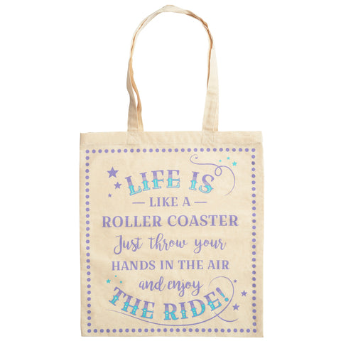 Canvas shopping tote bag featuring the slogan Life is like a rollercoaster, just throw your hands in the air and enjoy the ride