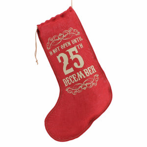 Red hessian stocking featuring slogan  Do Not Open Until 25 December