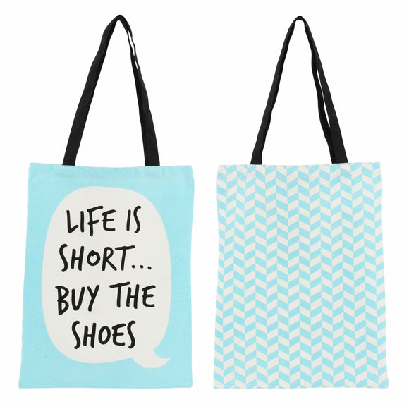 Blue bag with speech bubble that says life us short buy the shoes