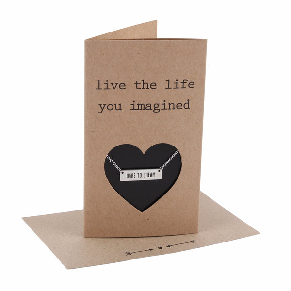 Live the Life You Imagined - 'Dare to Dream' necklace