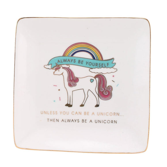 White square trinket dish featuring unicorn design.  Slogan: Alway be yourself, unless you can be a unicorn, then be a unicorn