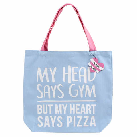 Blue canvas shopping bag featuring slogan My Head Says Gym, My Heart Says Pizza