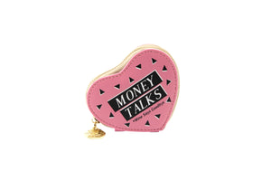 Heart shaped pink purse with slogan Money Talks *Mine says goodbye