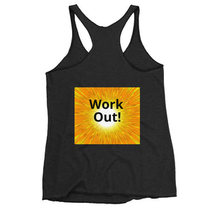 Work Out! -Women's Racerback Tank