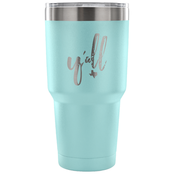 Y'all Tumbler (other colors available)
