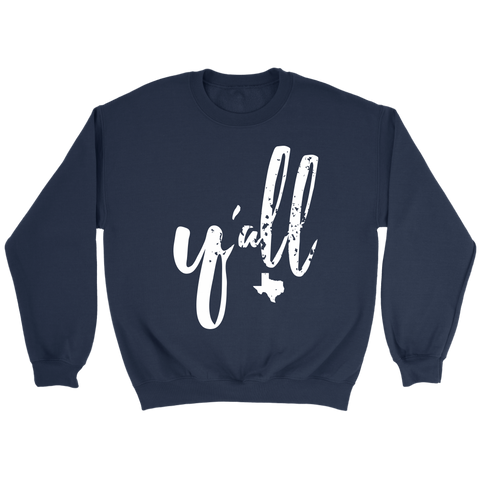 Y'all Crewneck Sweatshirt (other colors available)
