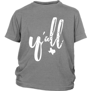 Y'all Youth Size T-shirt (other colors available)