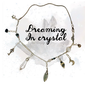Dreaming in crystal