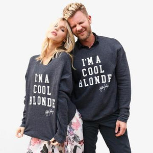 I'm a Cool Blonde Sweatshirt