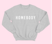 Let's Stay In Homebody Sweatshirt (Grey)